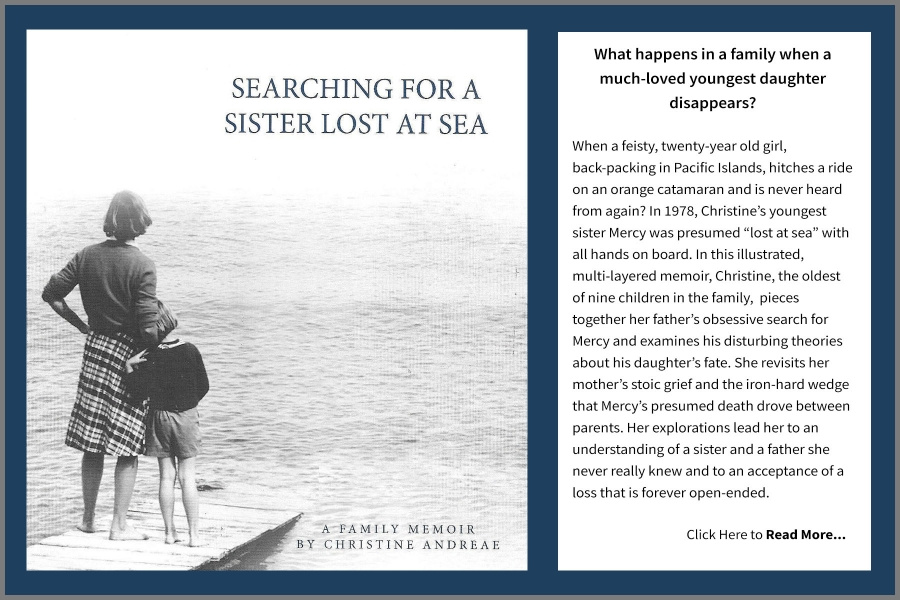 Christina Andreae, Searching for a Sister Lost at Sea
